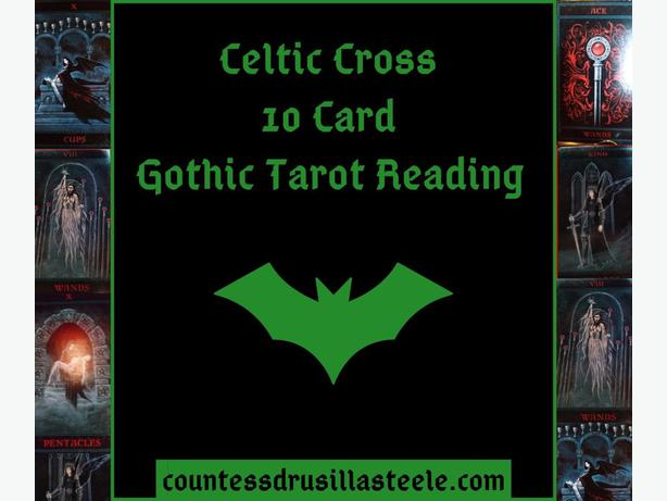 Intuitive Gothic Tarot Card Reading