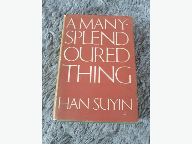 A MANY SLENDOURED THING by HAN SUYIN