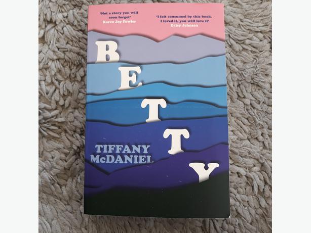 """""""BETTY"""" by TIFFANY McDANIEL"""