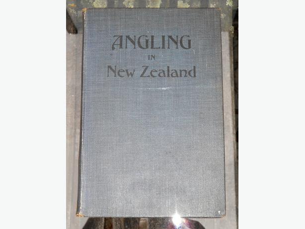 Angling in New Zealand. F. Carr Rollett, 1924.