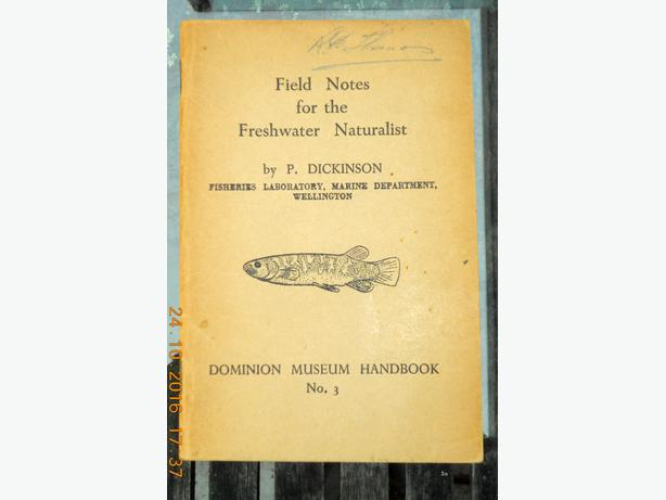 Field Notes for the Freshwater naturalist. P. Dickinson, Wellington, 1951.