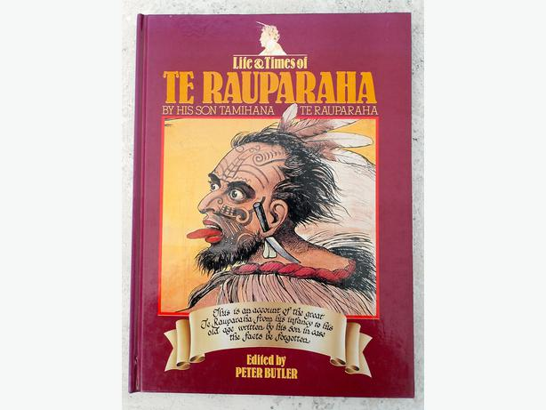 Life & Times of Te Rauparaha; By his son Tamihana Te Rauparaha. Ed by Peter