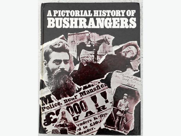 A Pictorial History of Bushrangers. Tom Prior, Bill Wannan & H. Nunn 1970 2n