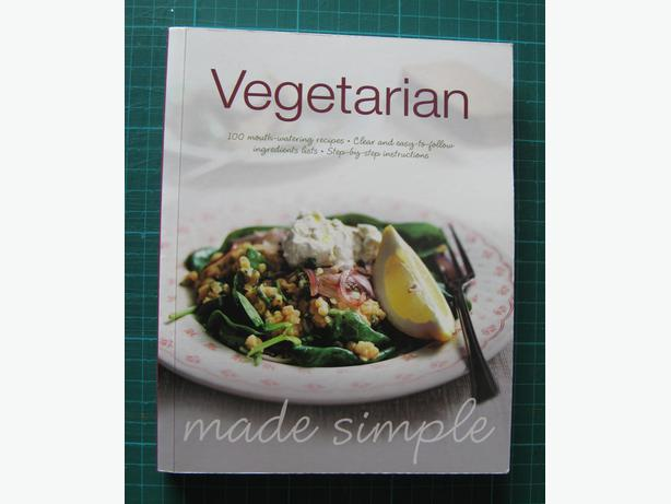 Vegetarian Made Simple: 100 Mouth-Watering Recipes