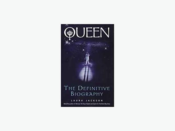 QUEEN: The Definitive Biography, by Laura Jackson