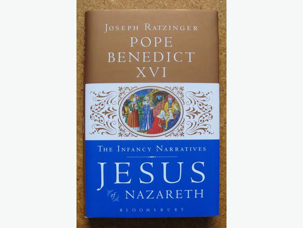 Jesus Of Nazareth: The Infancy Narratives, by Pope Benedict XVI
